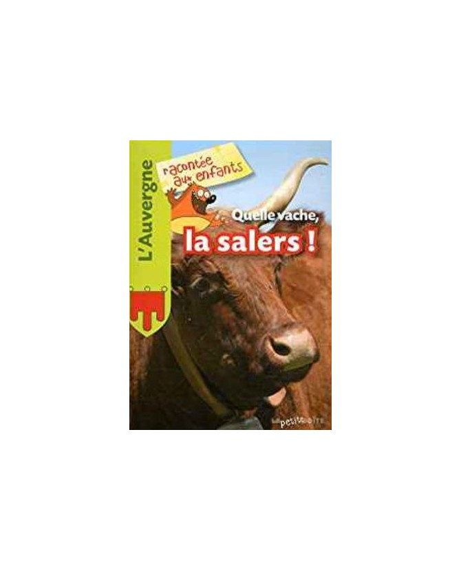 librairie animaux Quelle vache, la salers ! Edition La petite boite  1,00€