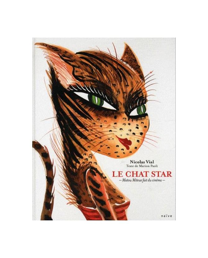 Le chat star de Nicolas Vial et de Marion Paoli