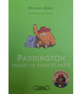 Paddington donne un coup de patte de Michael Bond