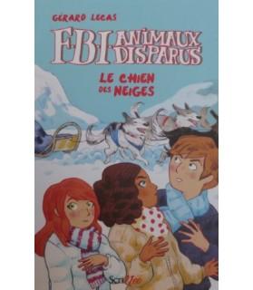 librairie animaux F.B.I animaux disparus - Le chien des neiges - Gérard Lecas  8,90€