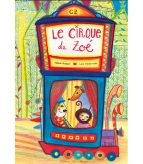 librairie animaux Le cirque de Zoé d'Hélène Suzzoni et Lucie Vandevelde  13,90€