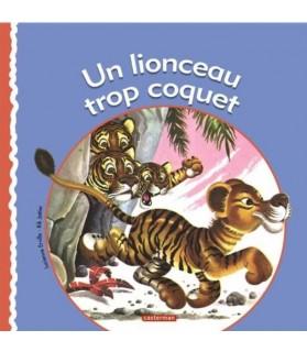 librairie animaux Un lionceau trop coquet de Lucienne Erville et Rick Jottier  4,00€