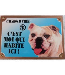 "Pancarte bulldog Pancarte Bulldog anglais ""C'est moi qui habite ici""  5,00€"