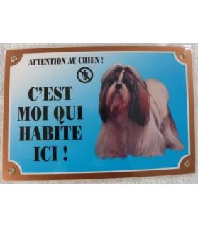 """Pancarte Shitzu """"attention au chien, c'est moi qui habite ici"""""""