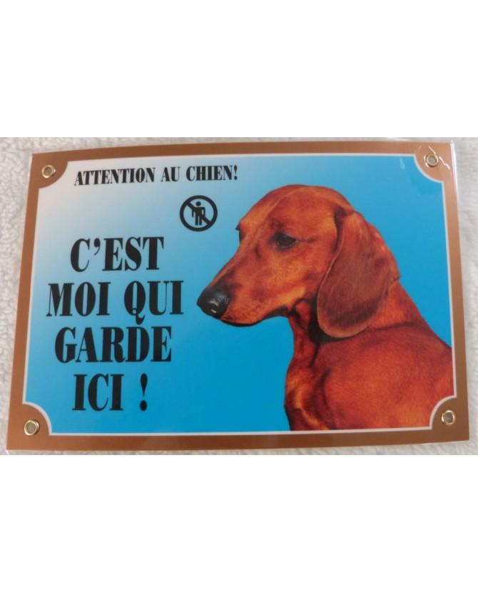 """Pancarte Teckel """"attention au chien"""" Pancarte Teckel """"attention au chien, c'est moi qui habite ici""""  5,00€"""