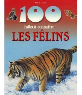 librairie animaux Livre 100 infos à connaître sur les félins - Picollia  6,00€