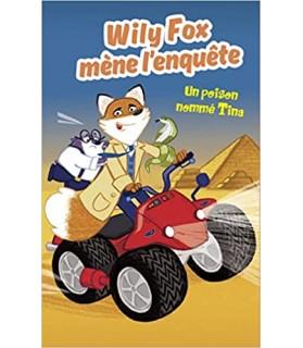librairie animaux Wily Fox mène l'enquête - Un poison nommé Tina  5,00€
