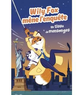 librairie animaux Wily Fox mène l'enquête - Un tissu de mensonges  5,00€