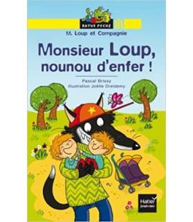 Livre Monsieur loup nounou...