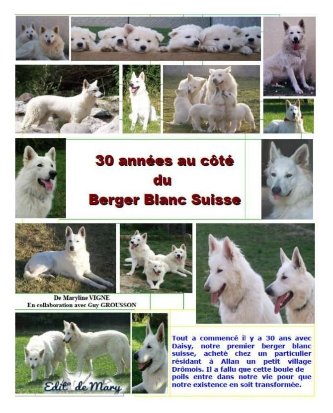 Livres canins 30 années au côté du berger blanc suisse VN Chez Anilou 22,90€